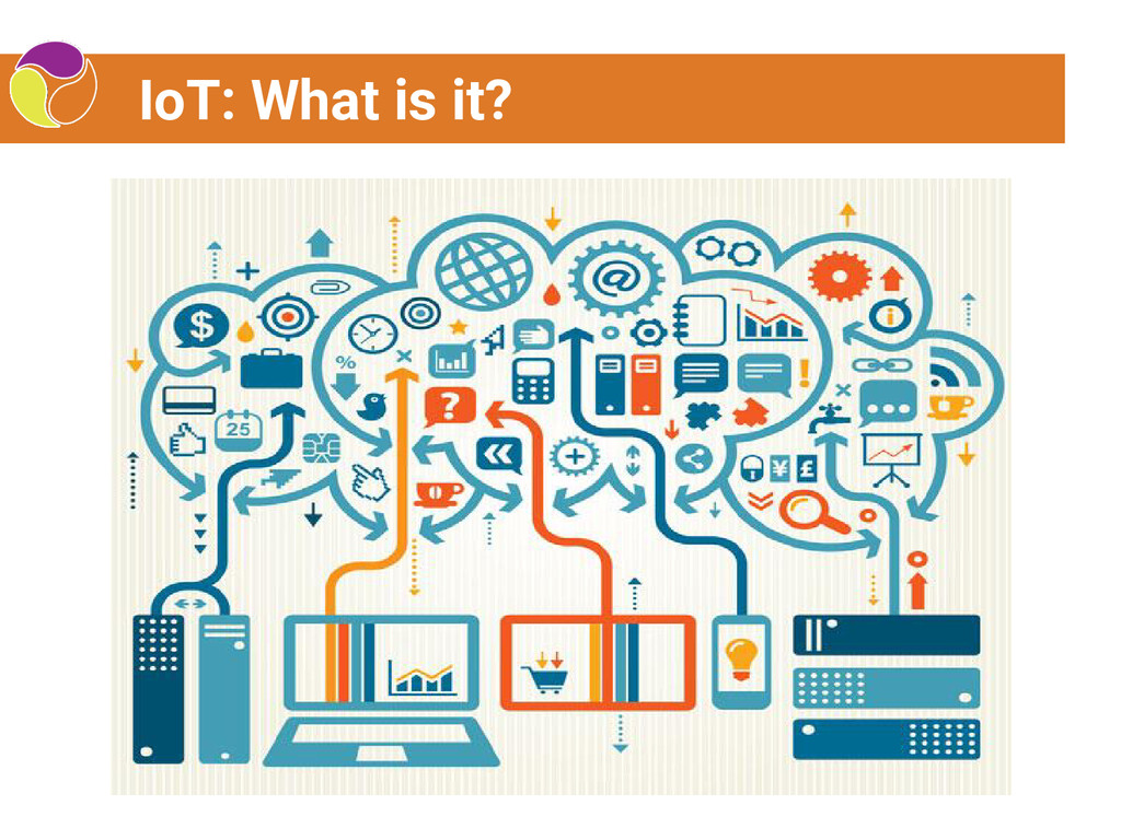 IoT: What is it?