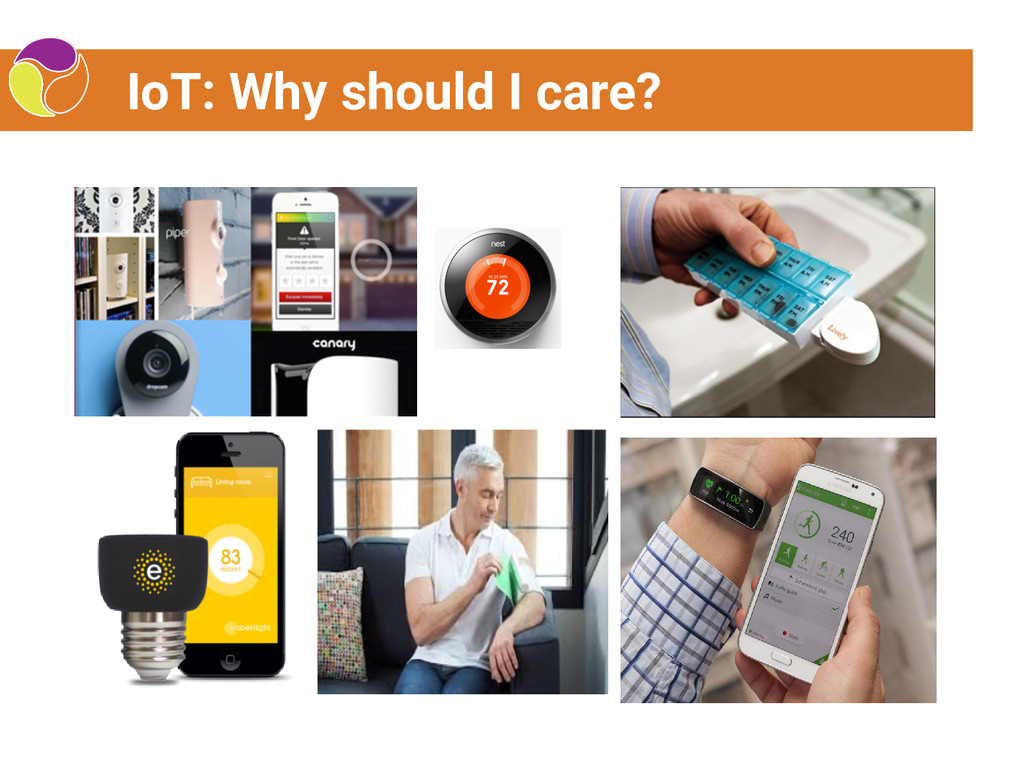 IoT: Why should I care?