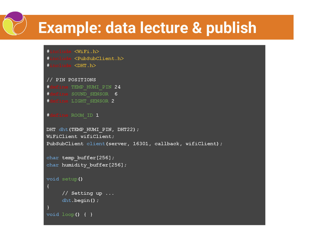 Example: data lecture & publish #include <WiFi....