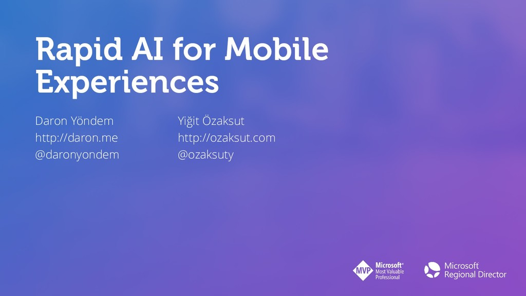 Rapid AI for Mobile Experiences Daron Yöndem ht...