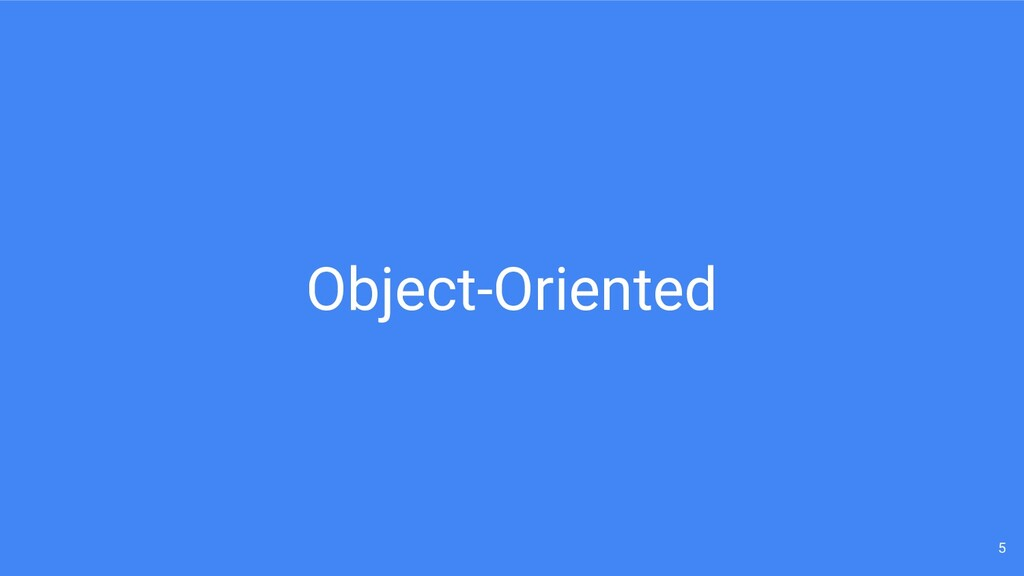 Object-Oriented 5