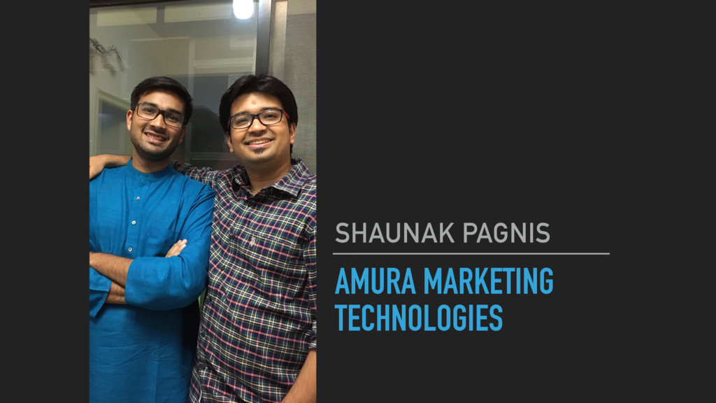 AMURA MARKETING TECHNOLOGIES SHAUNAK PAGNIS