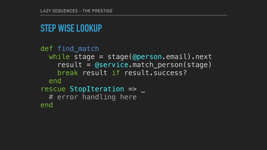 LAZY SEQUENCES - THE PRESTIGE STEP WISE LOOKUP ...