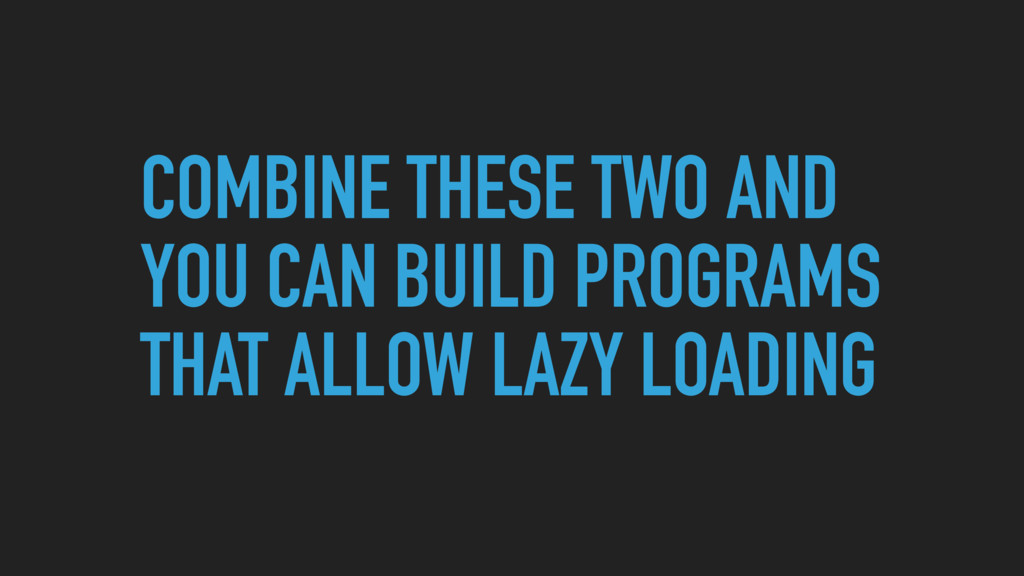 COMBINE THESE TWO AND YOU CAN BUILD PROGRAMS TH...