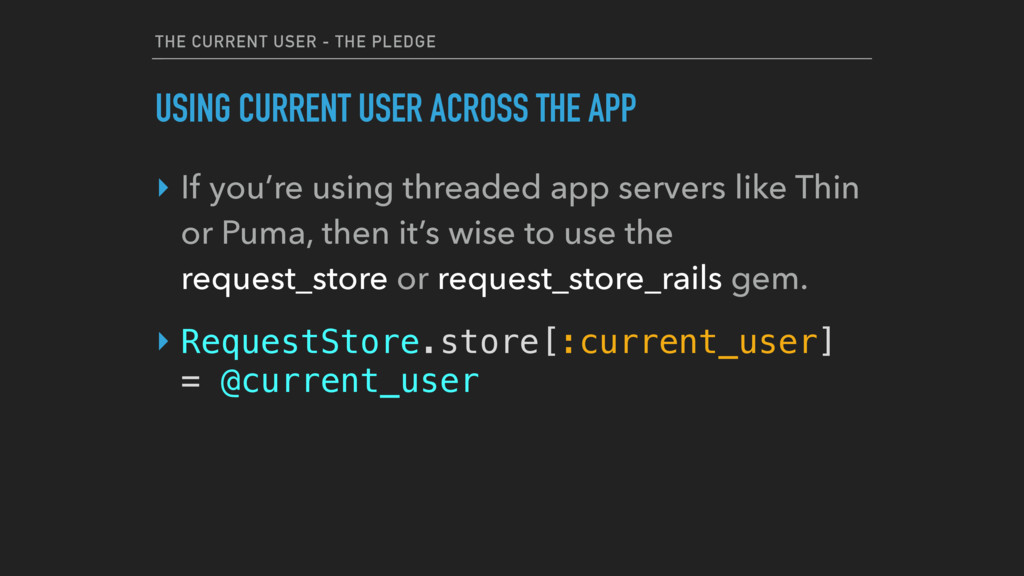 THE CURRENT USER - THE PLEDGE USING CURRENT USE...