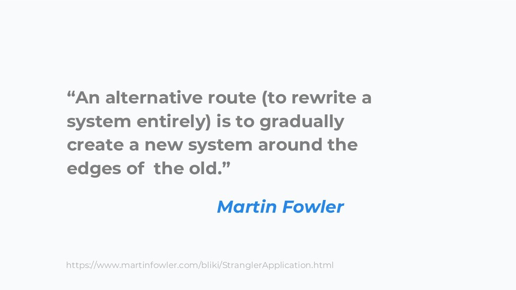 """An alternative route (to rewrite a system enti..."