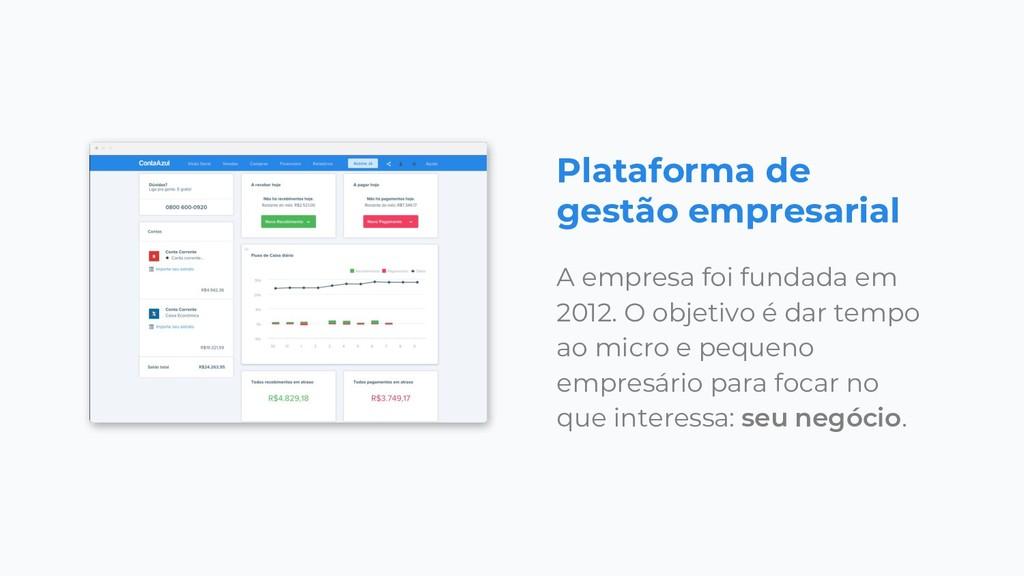 Plataforma de gestão empresarial A empresa foi ...