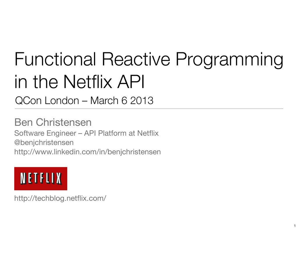 Functional Reactive Programming in the Netflix A...
