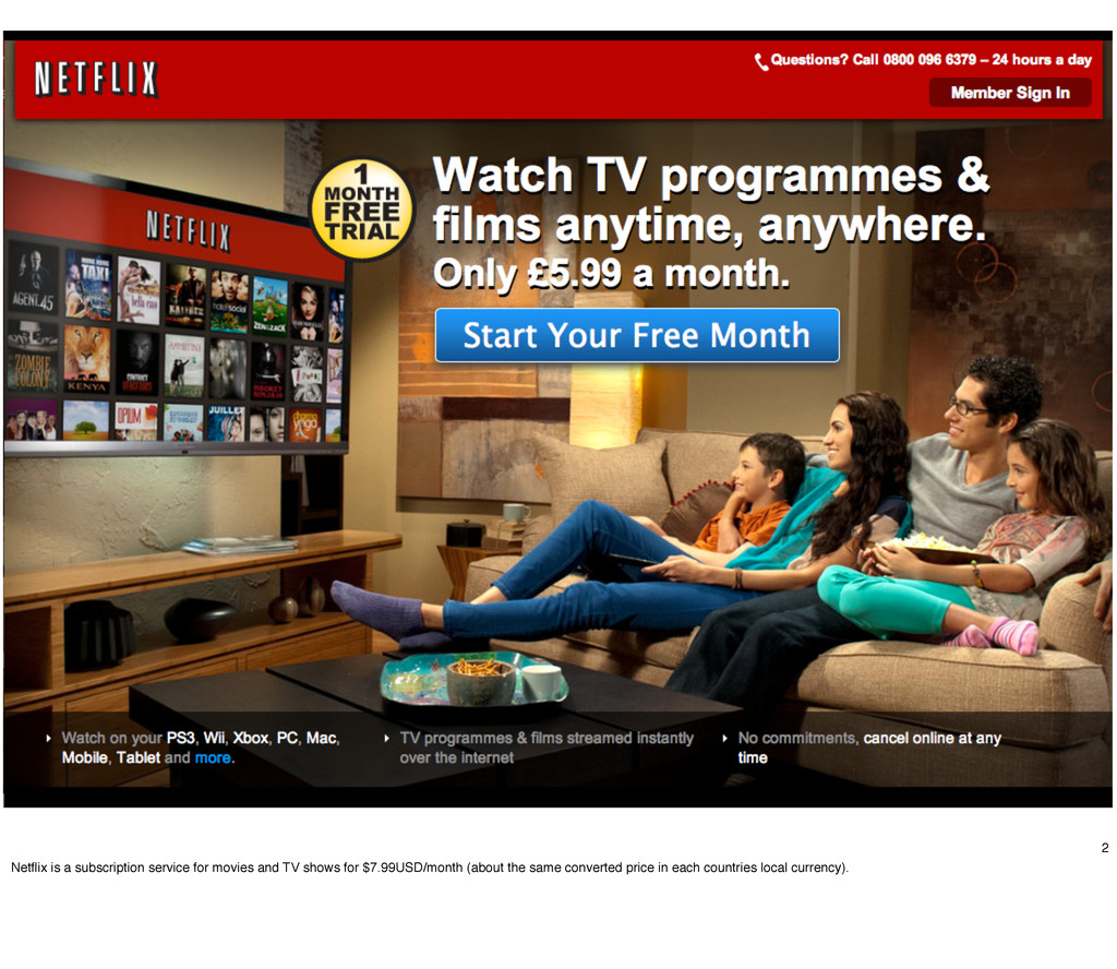 2 Netflix is a subscription service for movies a...