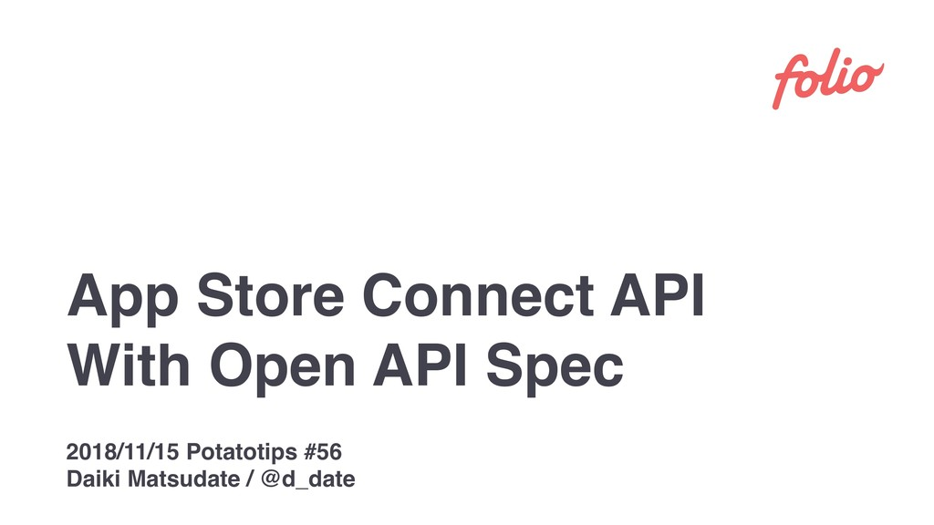 App Store Connect API With Open API Spec 2018/1...