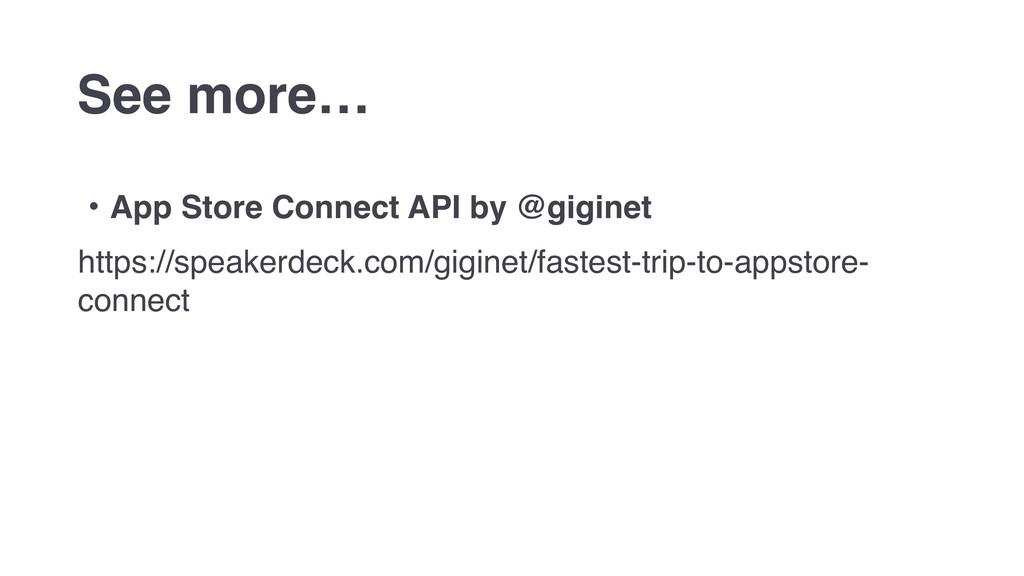 ɾApp Store Connect API by @giginet https://spea...