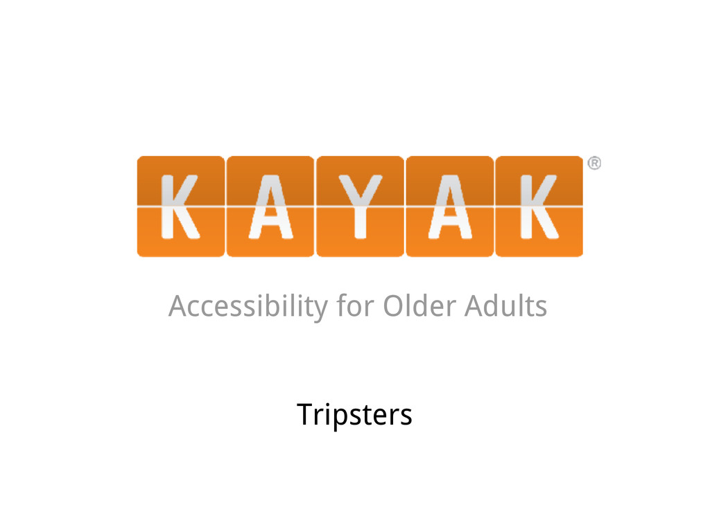 Accessibility for Older Adults Tripsters