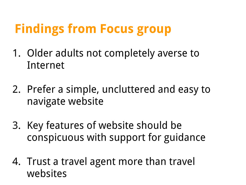 Findings from Focus group 1. Older adults not c...