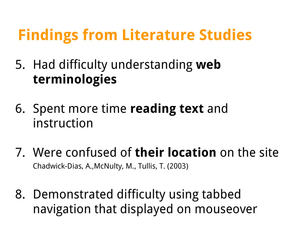Findings from Literature Studies 5. Had difficu...
