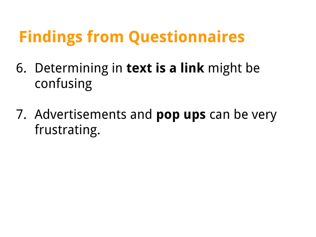 Findings from Questionnaires 6. Determining in ...