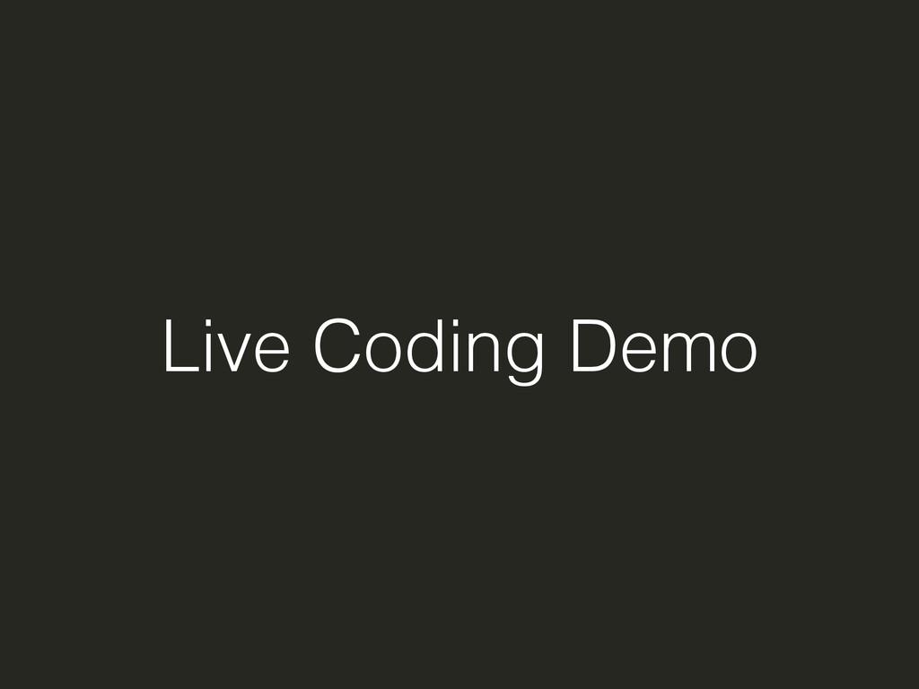 Live Coding Demo