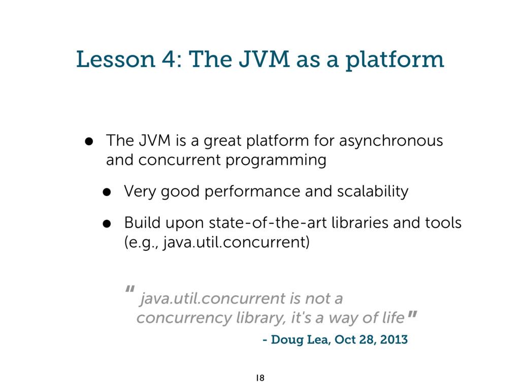 Lesson 4: The JVM as a platform • The JVM is a ...