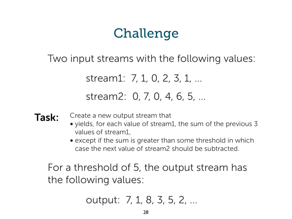 Challenge output: 7, 1, 8, 3, 5, 2, ... Two inp...