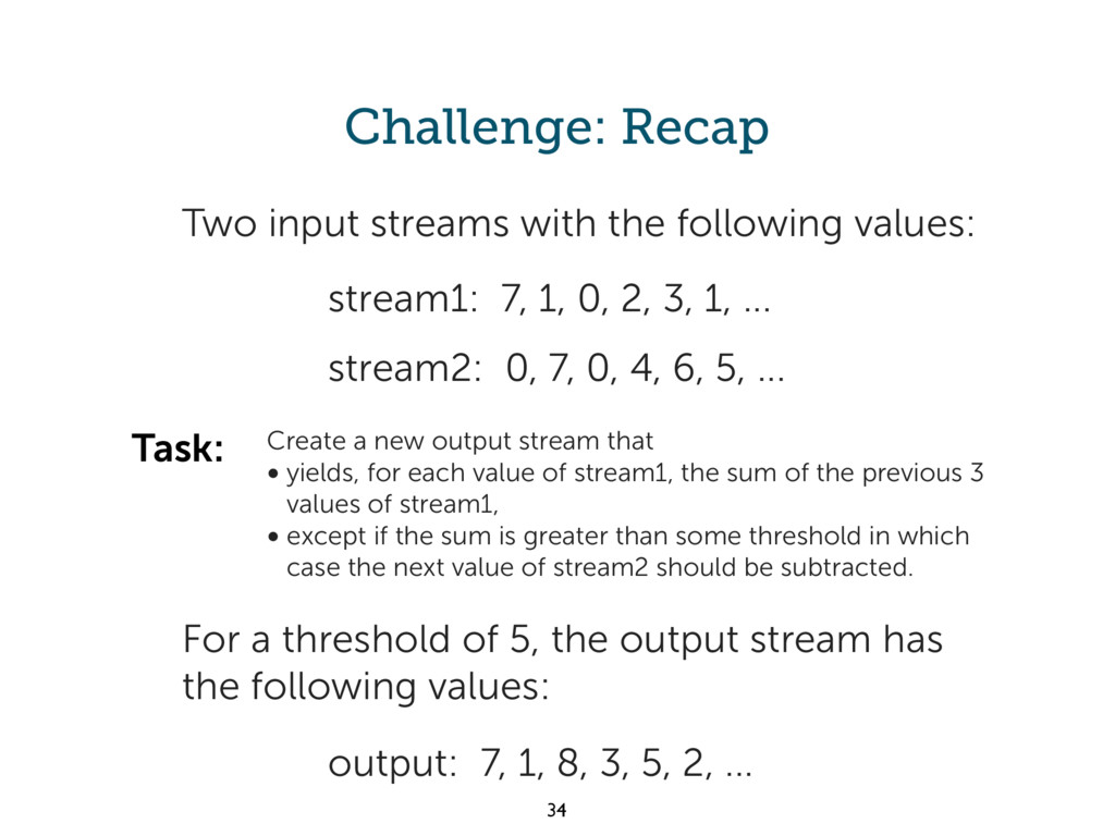 Challenge: Recap output: 7, 1, 8, 3, 5, 2, ... ...