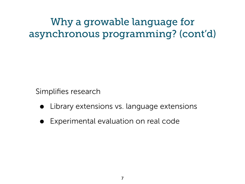 Why a growable language for asynchronous progra...