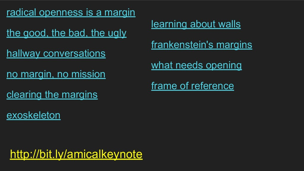 http://bit.ly/amicalkeynote radical openness is...