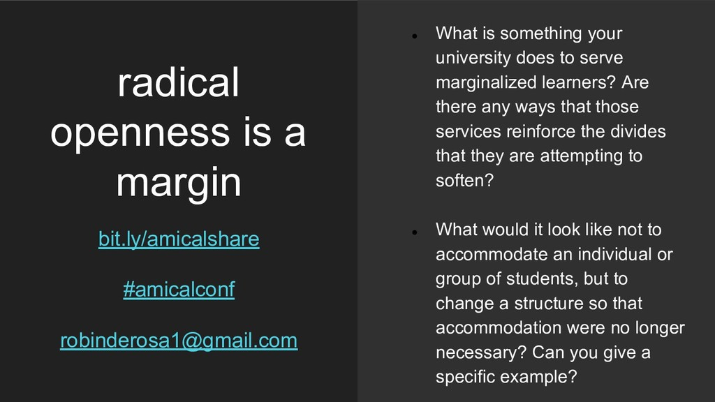 radical openness is a margin bit.ly/amicalshare...