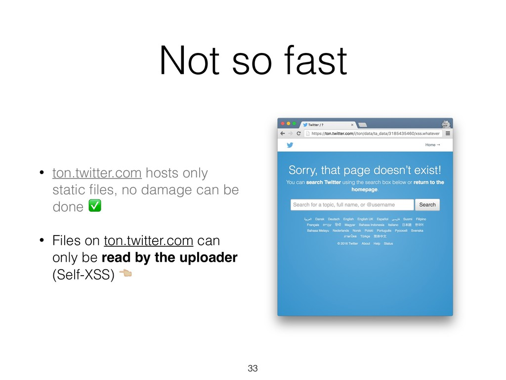 Not so fast • ton.twitter.com hosts only static...