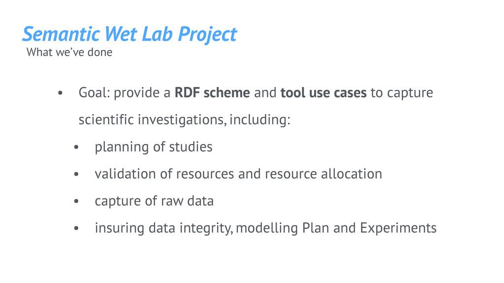 Semantic Wet Lab Project • Goal: provide a RDF ...