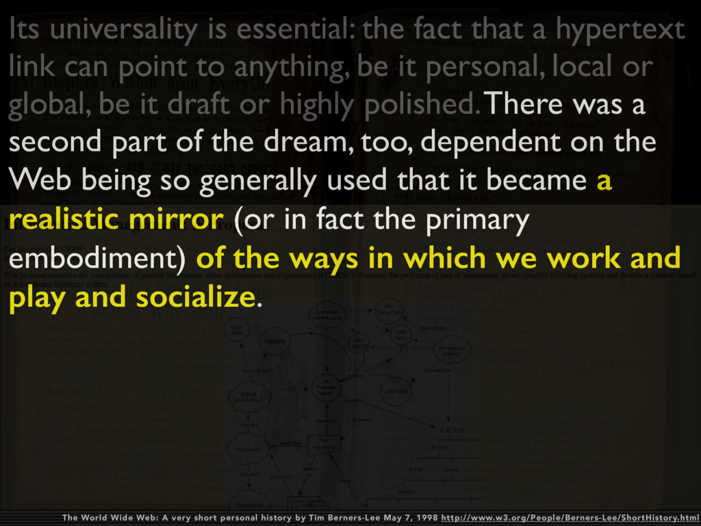 Its universality is essential: the fact that a ...