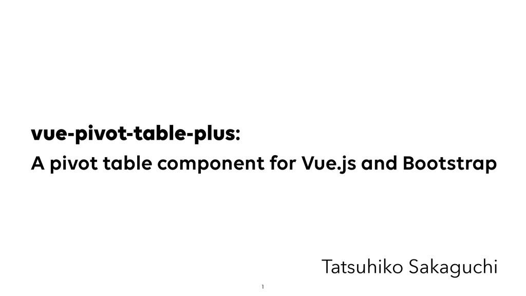 vue-pivot-table-plus: A pivot table component...