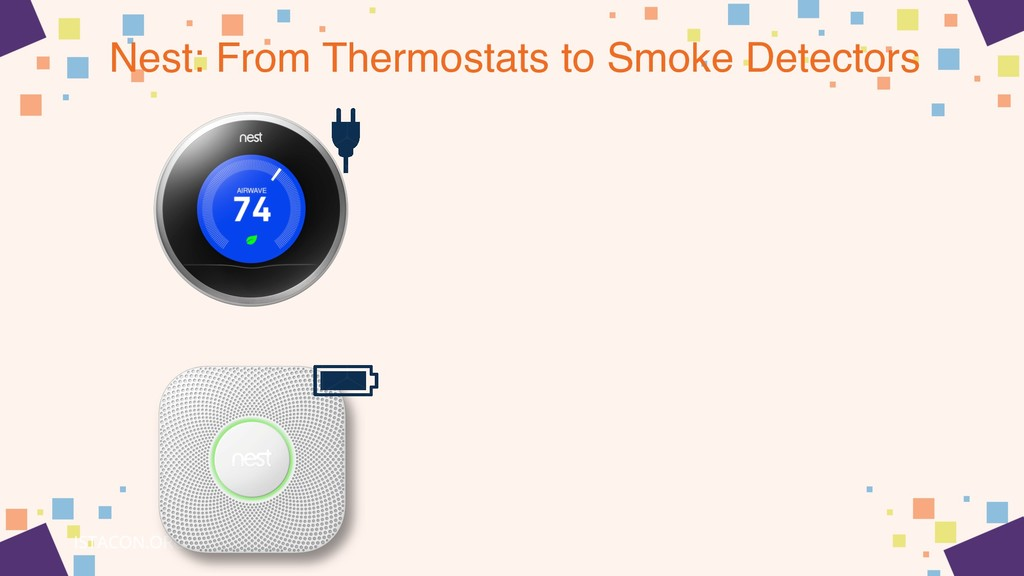 Nest: From Thermostats to Smoke Detectors