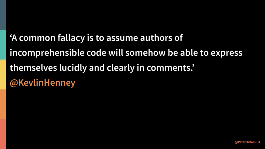 'A common fallacy is to assume authors of incom...