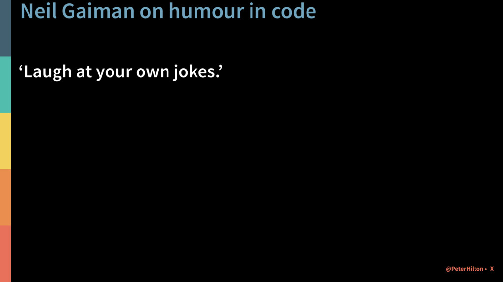 Neil Gaiman on humour in code 'Laugh at your ow...