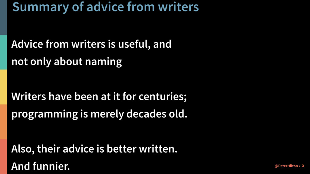 Summary of advice from writers Advice from writ...