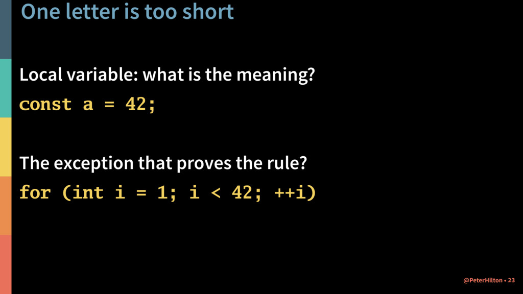 One letter is too short Local variable: what is...