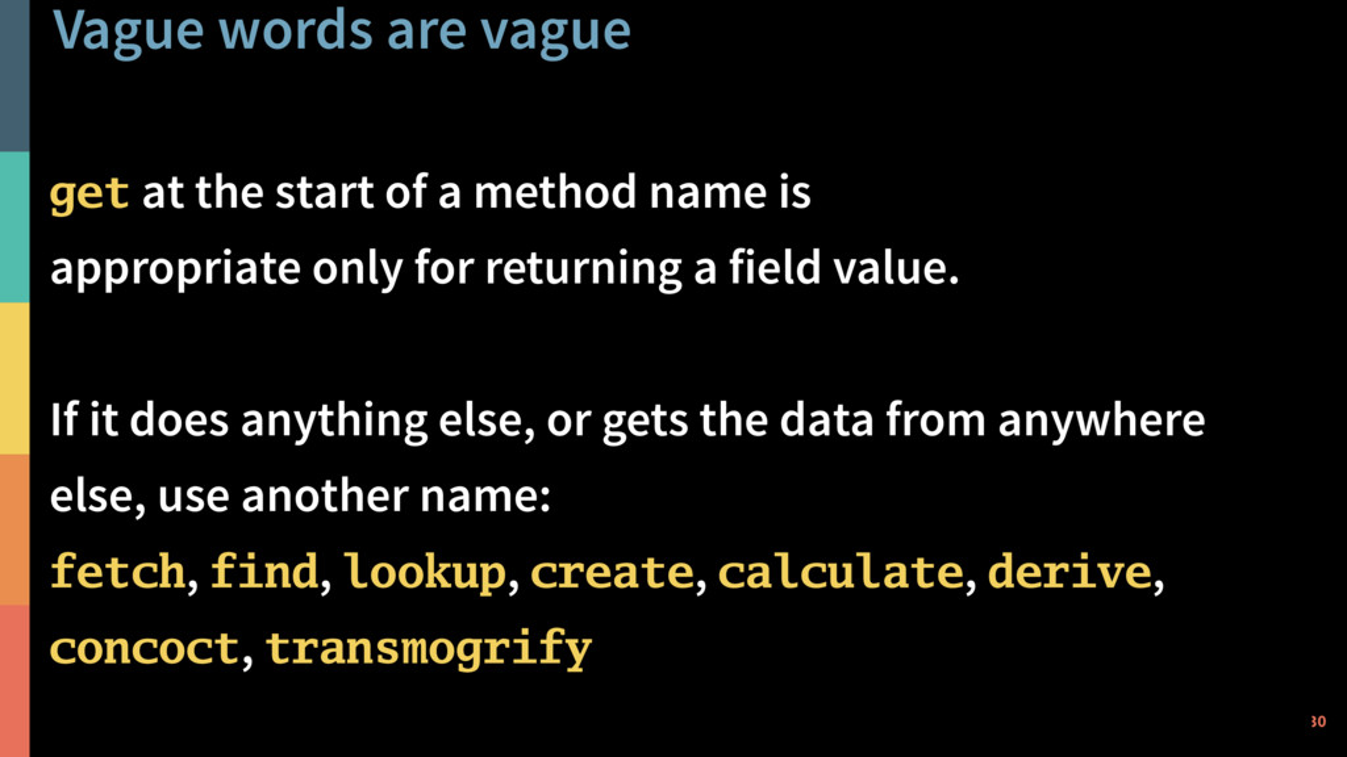 Vague words are vague 30 @PeterHilton • get at ...
