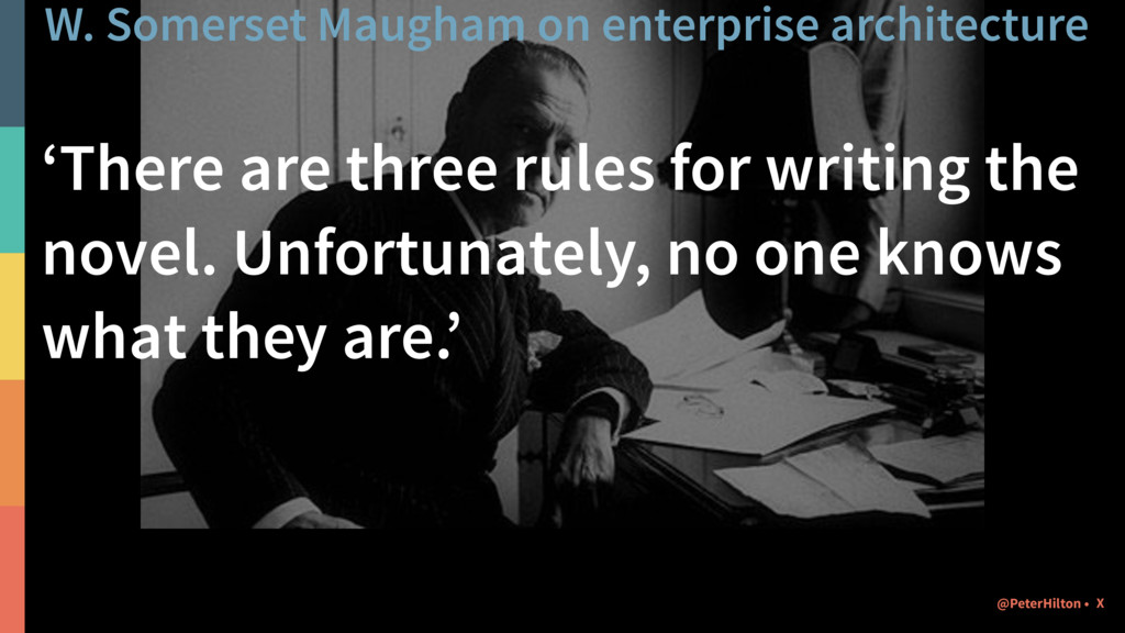 W. Somerset Maugham on enterprise architecture ...