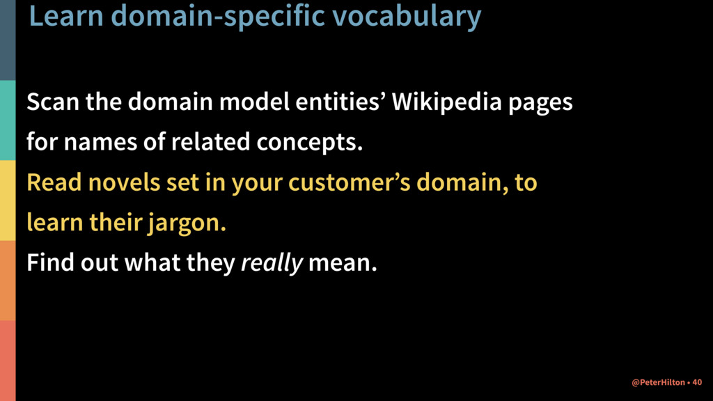Learn domain-specific vocabulary Scan the domai...