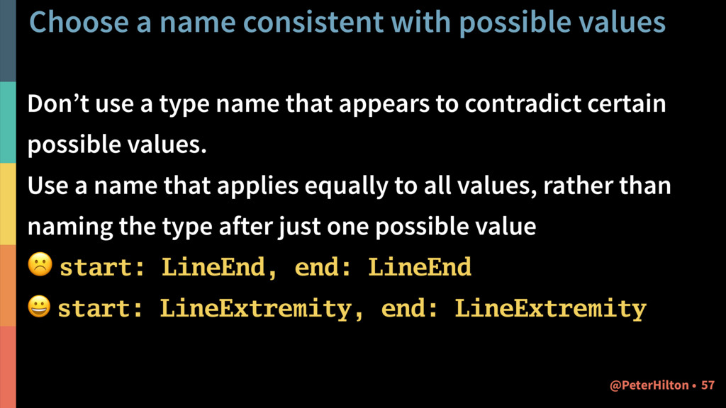 Choose a name consistent with possible values D...