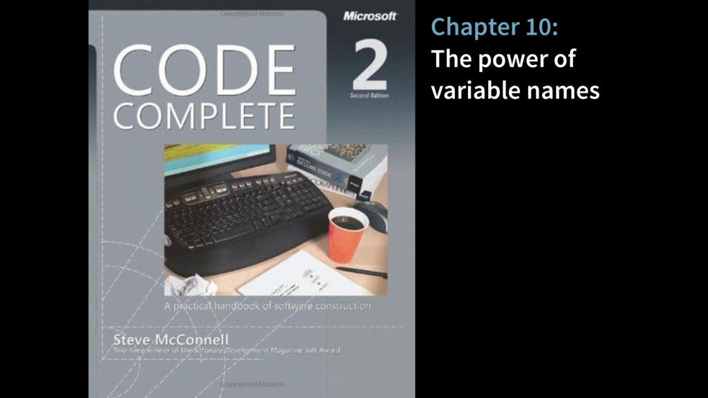 Chapter 10: The power of variable names