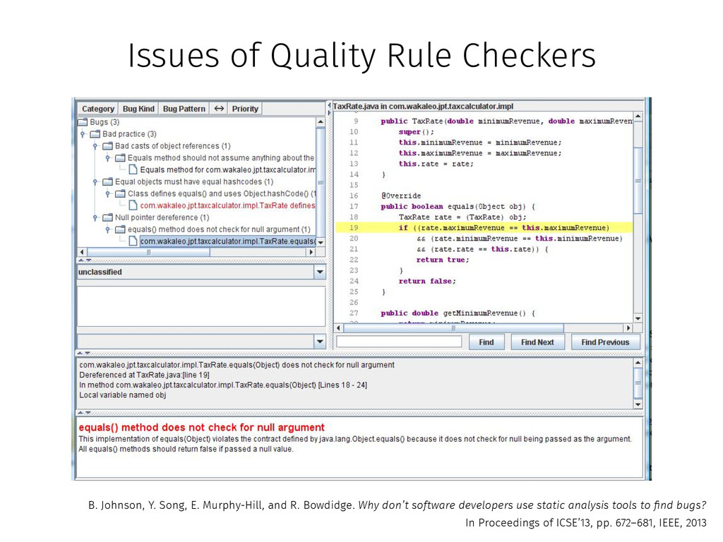 Issues of Quality Rule Checkers B. Johnson, Y. ...