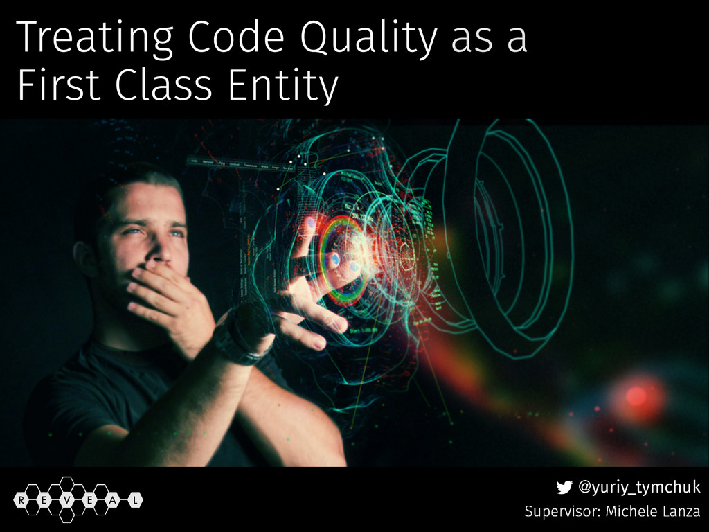 @yuriy_tymchuk Treating Code Quality as a First...