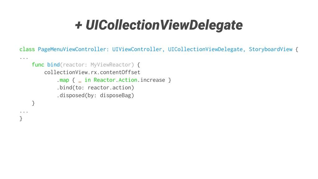 + UICollectionViewDelegate class PageMenuViewCo...