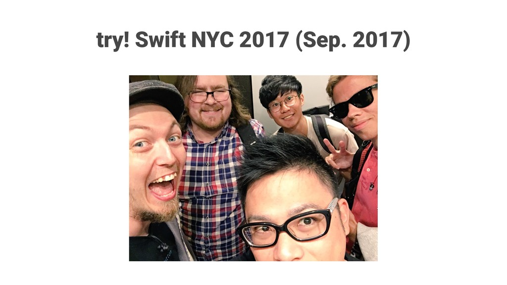 try! Swift NYC 2017 (Sep. 2017)