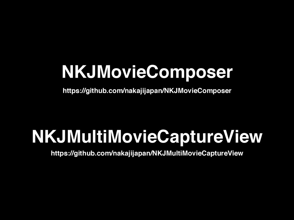 NKJMovieComposer NKJMultiMovieCaptureView https...