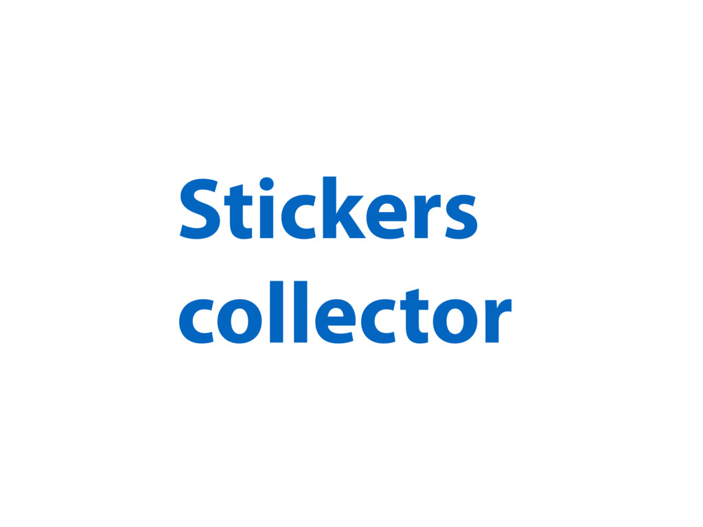 Stickers collector