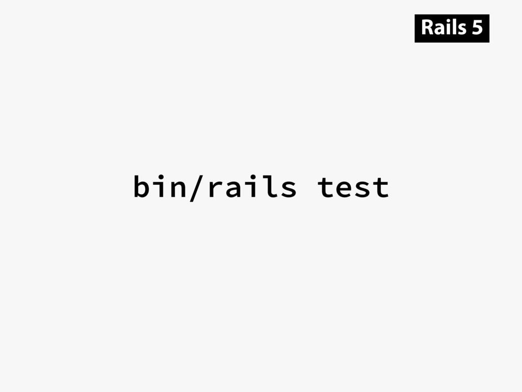 bin/rails test Rails 5