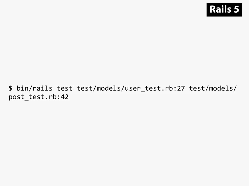 $ bin/rails test test/models/user_test.rb:27 te...
