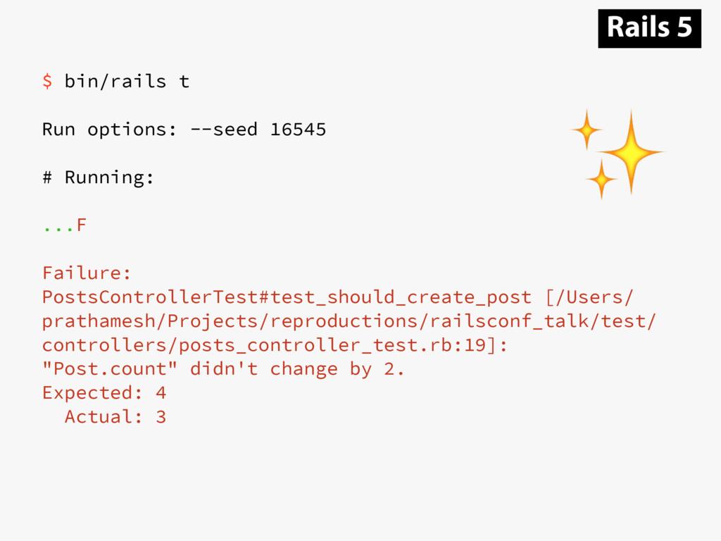$ bin/rails t Run options: --seed 16545 # Runni...