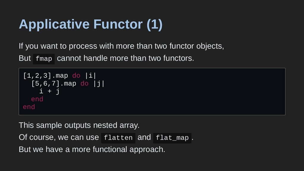 Applicative Functor (1) If you want to process ...
